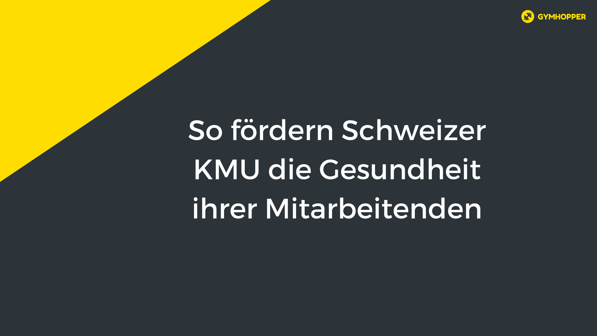 So fördern Schweizer KMU die Gesundheit ihrer Mitarbeitenden
